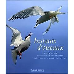 Instants d'oiseaux - Claude Feigné & Jacques Gillon