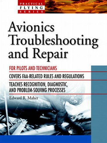 Avionics Troubleshooting And Repair (Practical Flying Series)