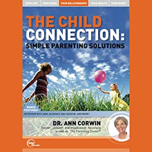 The Child Connection (Live) | [Dr. Ann Corwin]