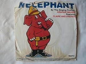 "SINGING FIREMAN GRAHAM WALKER Welephant UK 7"" 45"