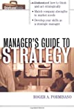 Roger Formisano The Manager's Guide to Strategy (Briefcase Books Series)