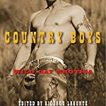 Country Boys: Wild Gay Erotica | Richard Labonte (editor)