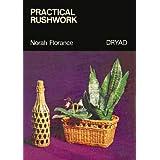 Practical Rushworkby Florance Norah