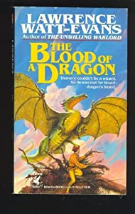 Blood of a Dragon by Lawrence Watt Evans