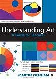 img - for Understanding Art: A Guide for Teachers book / textbook / text book
