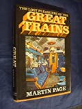 Lost Pleasures of the Great Trains (029776988X) by Page, Martin