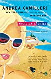 Angelicas Smile (Andrea Camilleri and the Inspector Montalbano)
