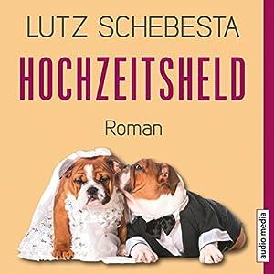 Hochzeitsheld Hörbuch