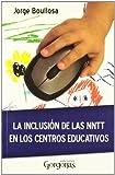 La inclusion de las nntt en los centros educativos