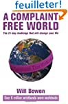 A Complaint Free World: The 21-day ch...