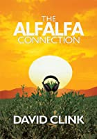 Alfalfa Connection [Kindle Edition]