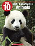 img - for The 10 Most Endangered Animals (10 (Franklin Watts)) book / textbook / text book