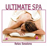 echange, troc Various Artists - Ultimate Spa: Relax Sessions
