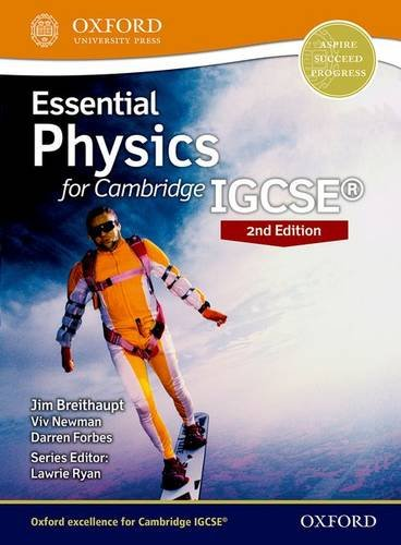 Essential physics. Student book. Per le Scuole superiori (Igcse Sciences)