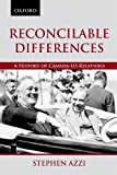 Reconcilable Differences: A History of Canada-US Relations (Living History)