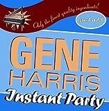 echange, troc Gene Harris - Instant Party