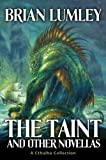 The Taint and other novellas: Best Mythos Tales Volume 1 (Cthulhu Collection)