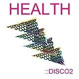 Health : Disco2