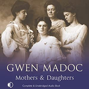 Mothers & Daughters | [Gwen Madoc]