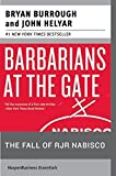 img - for Barbarians at the Gate: The Fall of RJR Nabisco by Burrough, Bryan, Helyar, John Reprint edition (2005) Paperback book / textbook / text book