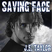 Saving Face: A Steve Williams Novel, Book 6 | J. E. Taylor