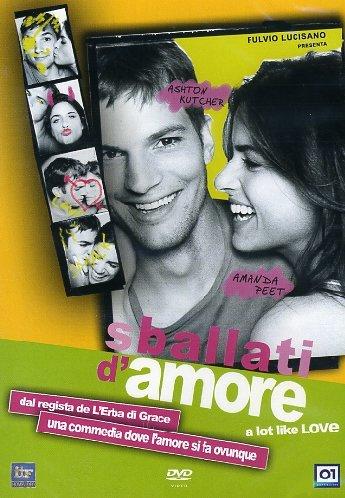 Sballati D'Amore - A Lot Like Love [Italian Edition]