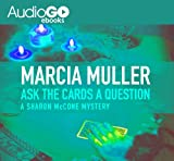 Ask the Cards a Question (Sharon McCone Mysteries Book 2)