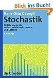 Stochastik (de Gruyter Lehrbuch)