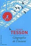 vignette de 'Géographie de l'instant (Sylvain TESSON)'