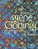 Gene cloning :  an introduction /