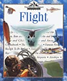 Flight (Nature Company Discoveries Libraries) (0783547617) by Lopez, Donald S.