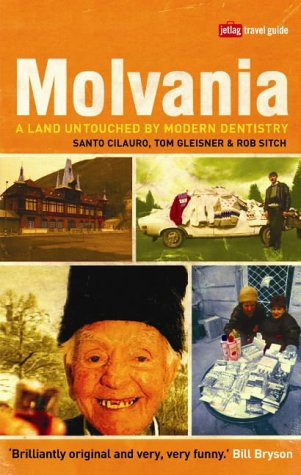 Molvania: A Land Untouched by Modern Dentistry (Jetlag Travel Guide)