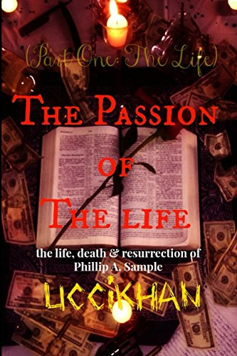 The Passion of The Life (Pt. 1: The Life)