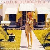 echange, troc Axelle Red, Guy Chambers - Jardin Secret