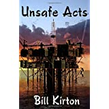 Unsafe Acts ~ Bill Kirton