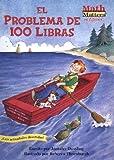 El Problema de 100 Libras (Math matters en Espanol) (Spanish Edition)