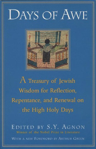 Days Of Awe: A Treasury Of Jewish Wisdom For Reflection, Repentance, And Renewal On The High Holy Days