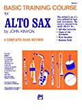 Basic Training Course for Alto Sax, Book 2 (0739014803) by John Kinyon