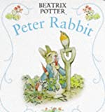 Peter Rabbit (First Board Book, Potter) (0723243220) by Beatrix Potter