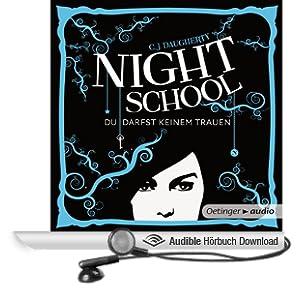 Night School: Du darfst keinem trauen (Night School 1)