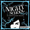 Night School: Du darfst keinem trauen (Night School 1)