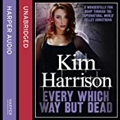 Rachel Morgan: The Hollows (3) - Every Which Way but Dead | Kim Harrison