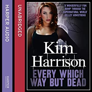 Rachel Morgan: The Hollows (3) - Every Which Way but Dead Audiobook