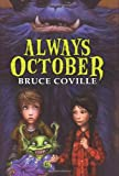 Always October (0060890959) by Coville, Bruce