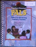 img - for Teacher-directed Pals: Paths To Achieving Literacy Success book / textbook / text book