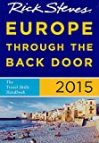 Rick Steves Europe Through the Back Door 2015: The Travel Skills Handbook