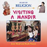 img - for Visiting a Mandir. Jean Mead and Ruth Nason (Start-up Religion) book / textbook / text book