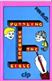Puzzling Through the Bible: