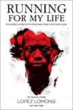 Running for My Life: One Lost Boys Journey from the Killing Fields of Sudan to the Olympic Games