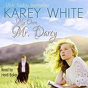 My Own Mr. Darcy | [Karey White]